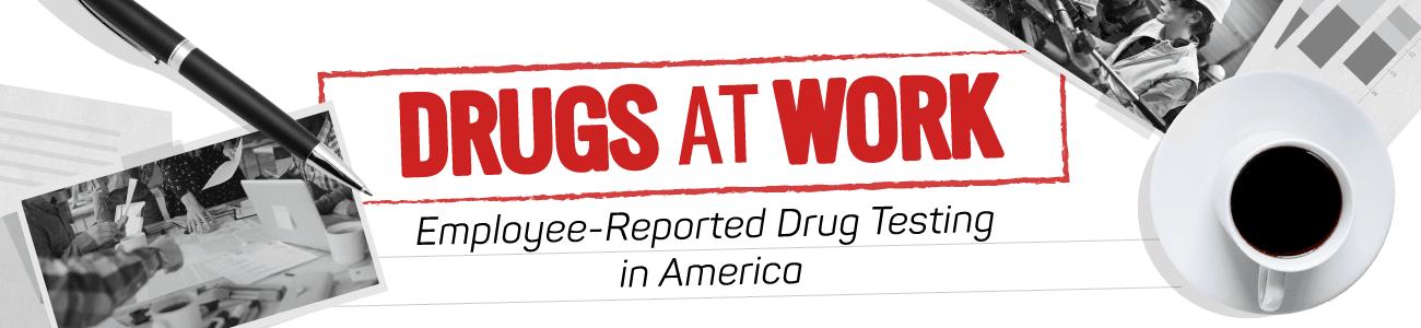 Drugs at Work